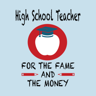 High School Teacher Gifts And Merchandise Teepublic