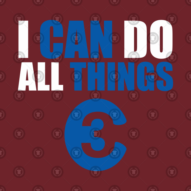 I CAN DO ALL THING 30 t-shirt