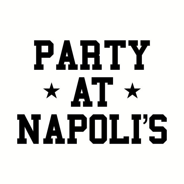 Party at Napolis