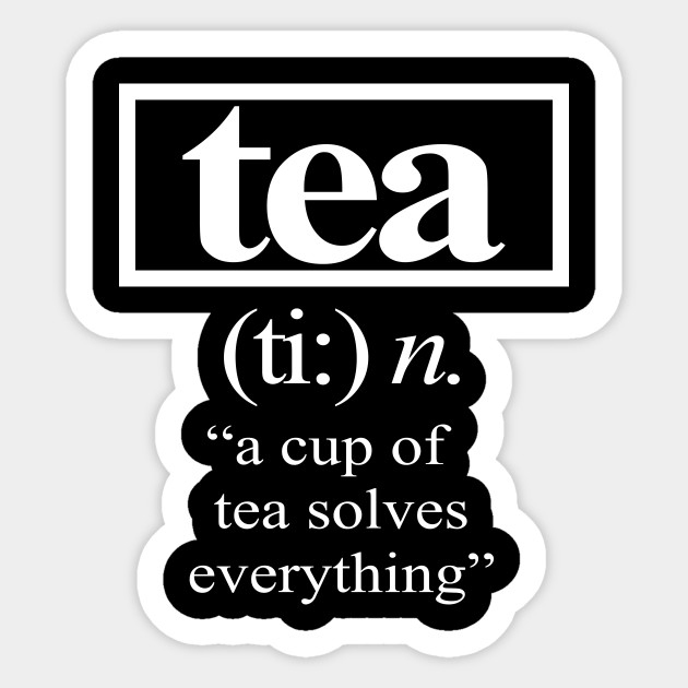 Image result for a cup of tea solves everything