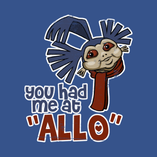 "You Had Me at ""Allo"""
