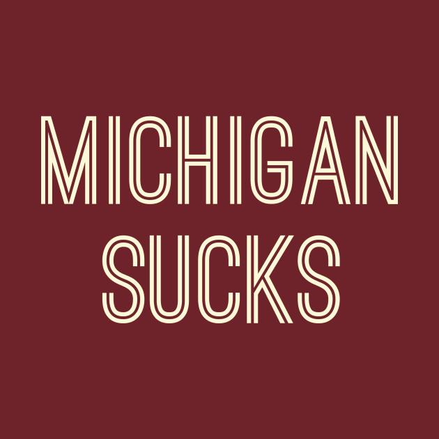 Michigan Sucks (Cream Text)