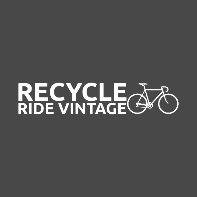 Recycle - Ride Vintage