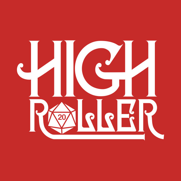 High Roller - Crit Hit D20 Dice Dungeon Master Tee