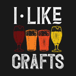 I Like Crafts Beer Brewing t-shirts
