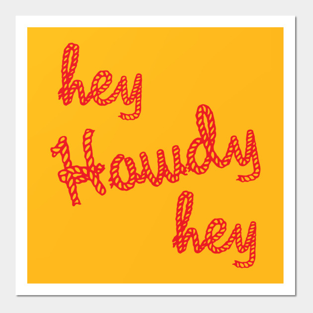 Hey Howdy Hey Toy Story Inspired Design - Toy Story - Wall Art ...