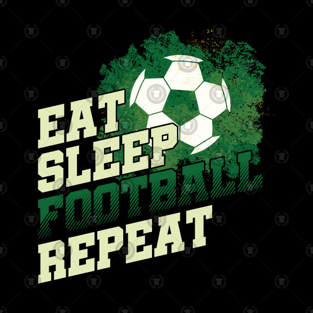 Goal Coach Ball Game Team Sports Players Gift Eat Sleep Football Repeat
