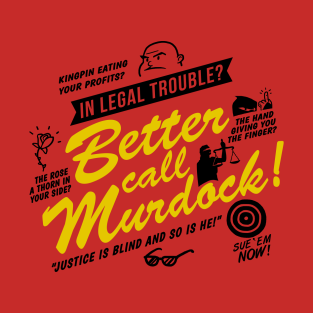 Better Call Murdock! t-shirts