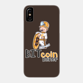 Bitcoin Miner Phone Cases - iPhone and Android | TeePublic