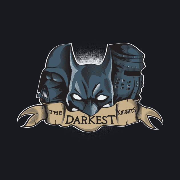 The Darkest Knights