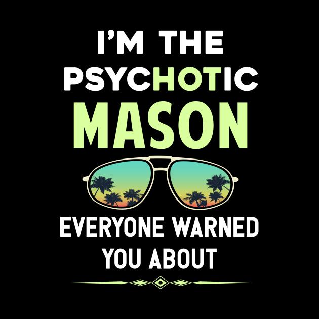 Psychotic Mason