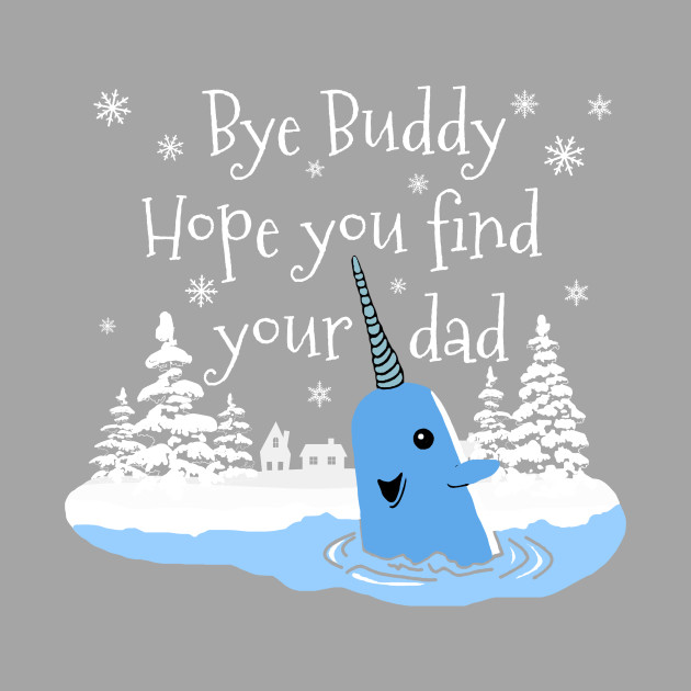 Bye buddy, Hope you find your dad