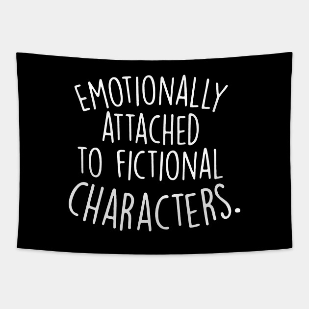 Emotionally Attached To Fictional Characters, Book Lover Shirt, Blogger Shirt, Bookish, Sarah J Maas, Romance, Reading Lover, Books