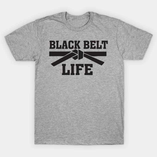 fedcba269 Black Belt Life T Shirt TKD Taekwondo Karate MMA Martial Arts Tee T-Shirt