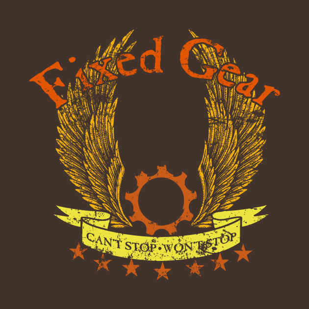 Fixed Gear - Cant Stop Wont Stop!