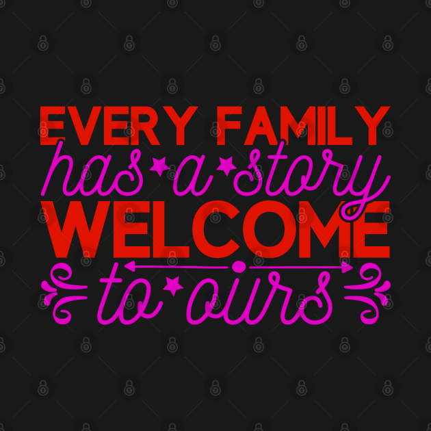 every family has a stary welcome ta aurs