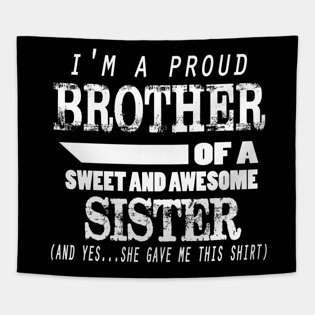Funny Gift For Brother From Sister