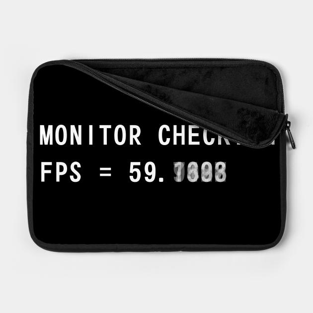 Monitor Checking - Centered