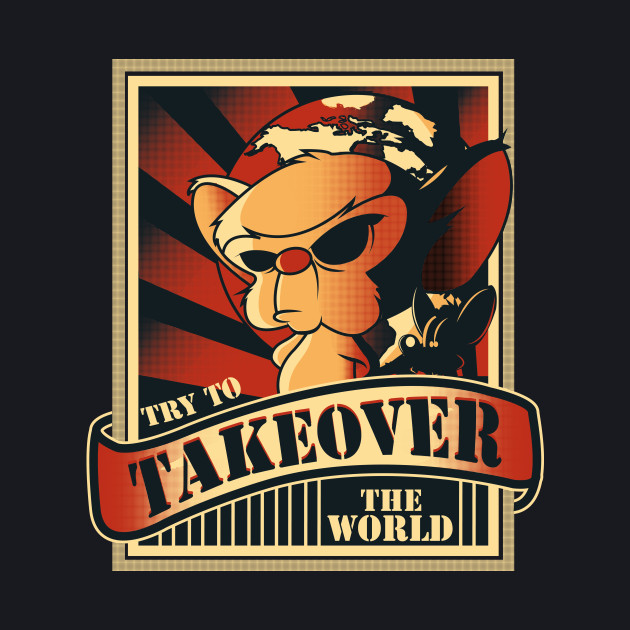Takeover the world