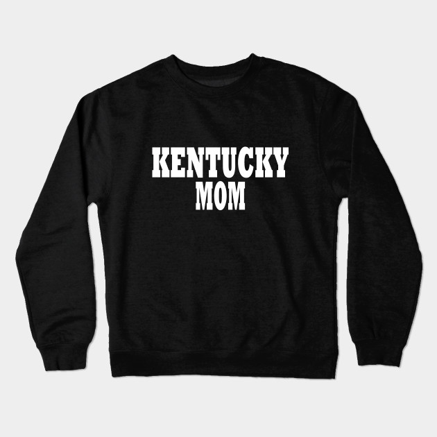 Kentucky Mom Crewneck Sweatshirt