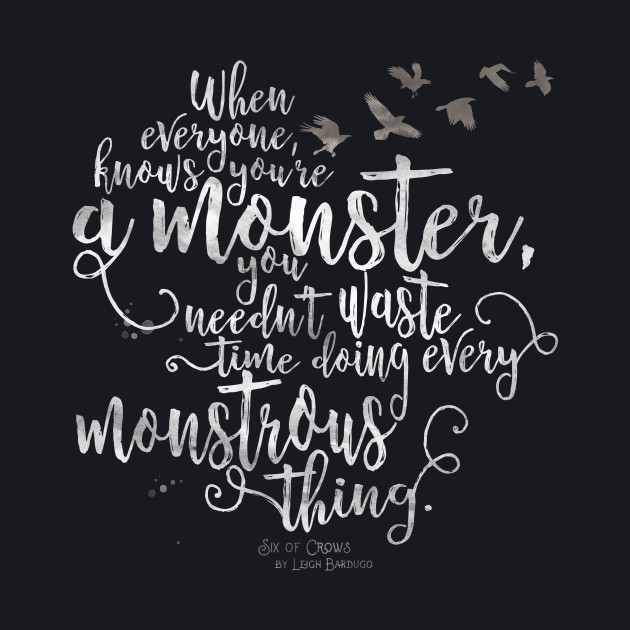 Six of Crows - Monster