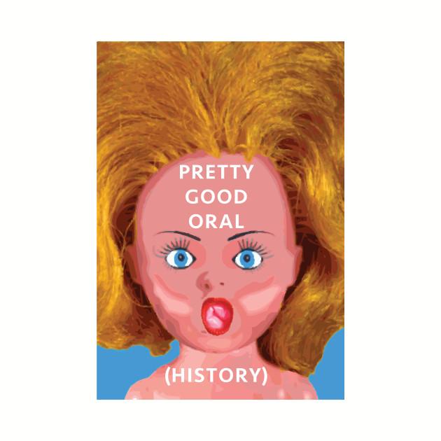 Pretty Good Oral