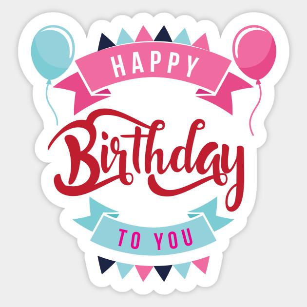Happy Birthday - Happy Birthdays - Sticker