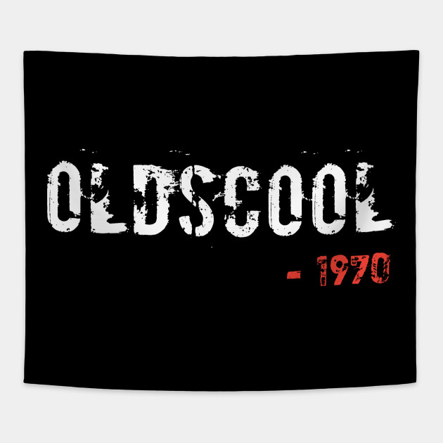 Olds Cool Birthday Gift For 1970 Edition Men And Women Tees Tapestry