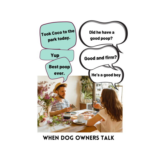 When Dog Owners Talk