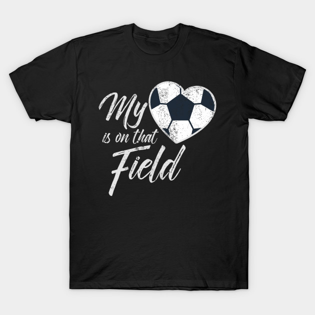 My Heart Is On That Field Soccer Shirt Soccer Shirt Soccer Mom Shirt Personalized Soccer Mom Shirt Custom With Number Sports Mom Shirt