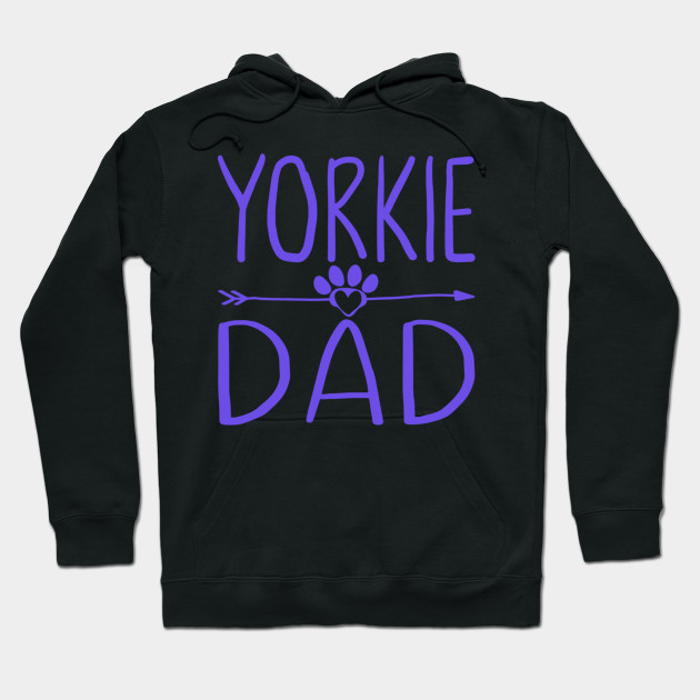 Yorkie Dad Funny Dog Lover Daddy Gift for Fathers Day Hoodie