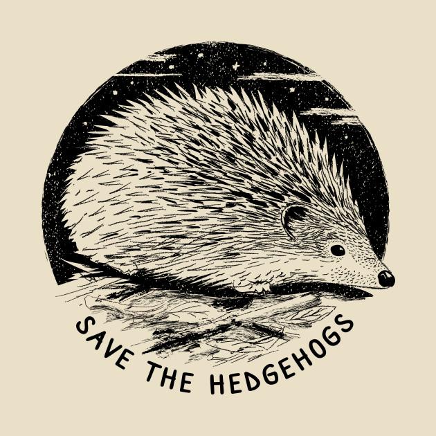 Save The Hedgehogs - Hedgehog Art