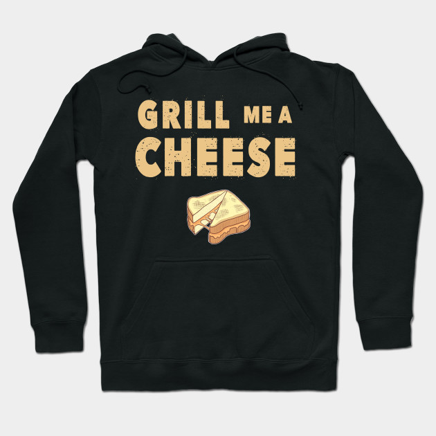 Grill Me A Cheese!