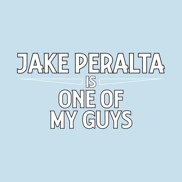 Jake Peralta is One of My Guys