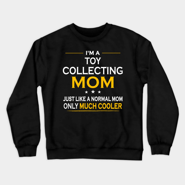 Doll Collecting Mom Best Mothers Day or Birthday Gift or Birthday Gift Hoodie