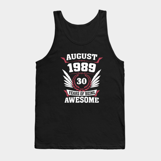 August 1989 30 Years Of Being Awesome