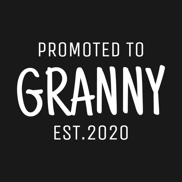 Granny shirt gift promoted to granny 2020