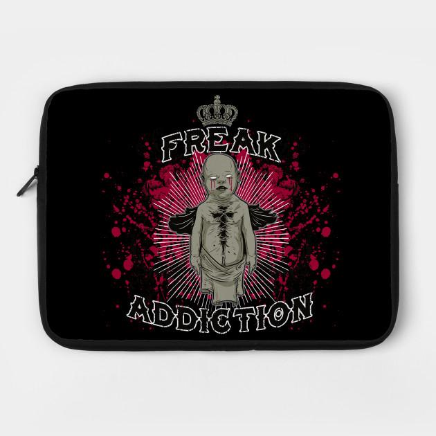 Freak Addiction