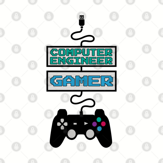 Computer Engineer Gamer