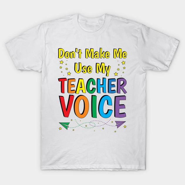 7b8352e24 Teacher Gifts Funny Teacher Sayings Quotes - Teacher - T-Shirt ...