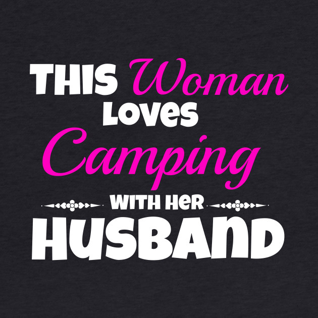 This Woman Loves Camping With Her Husband
