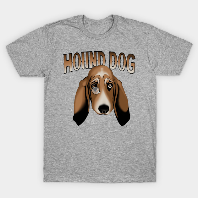 You Aint Nothing But A Hound Dog