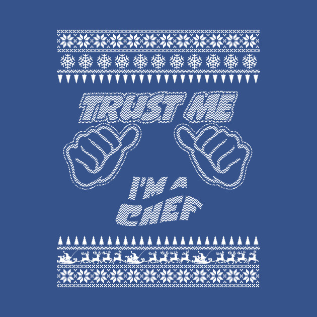 Trust Me, I'm An Chef - Merry Christmas