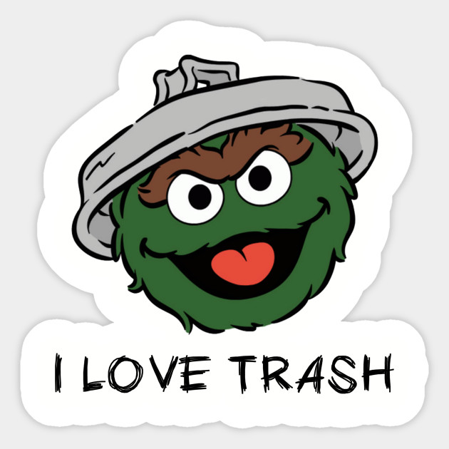I Love Trash 4 Jpg