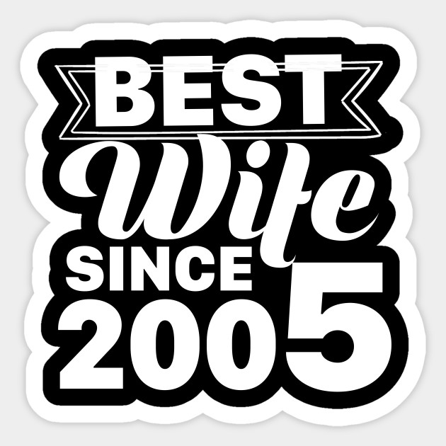 12th Wedding Anniversary Gift Ideas For Her Wife Since 2005 12th Wedding Anniversary Sticker Teepublic