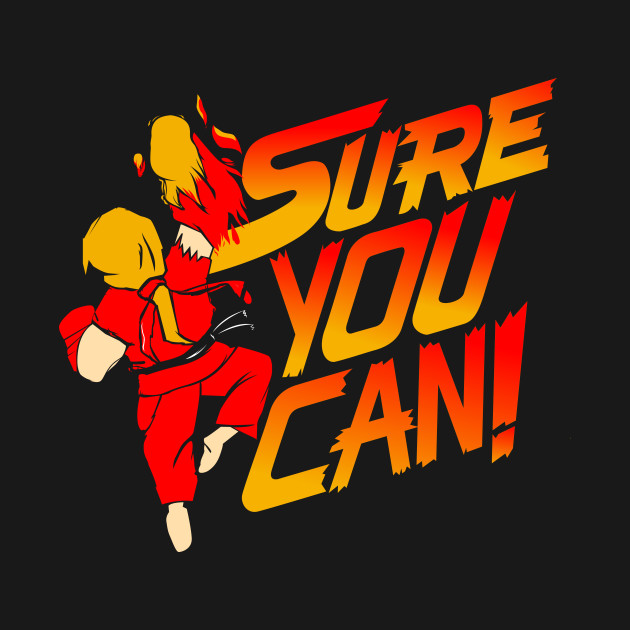 SURE YOU CAN!
