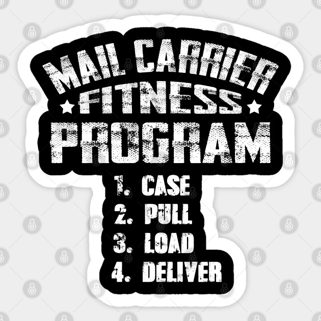 Funny Postal Worker Shirt Mail Carrier Fitness Program Perfect