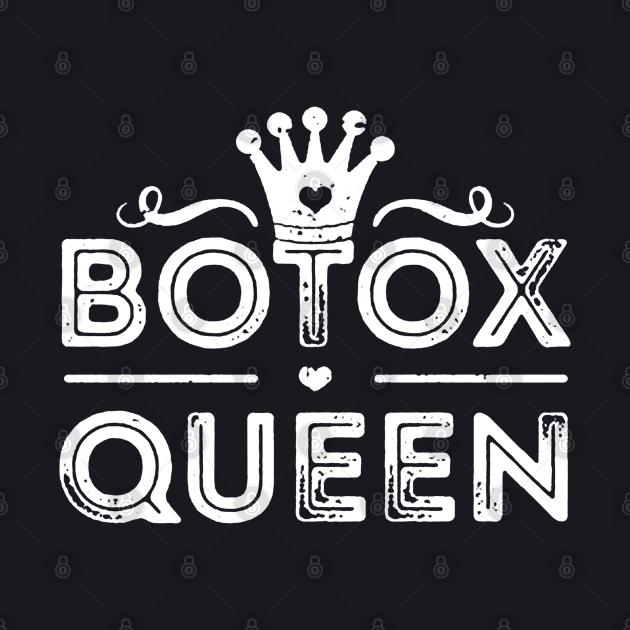 Botox Queen