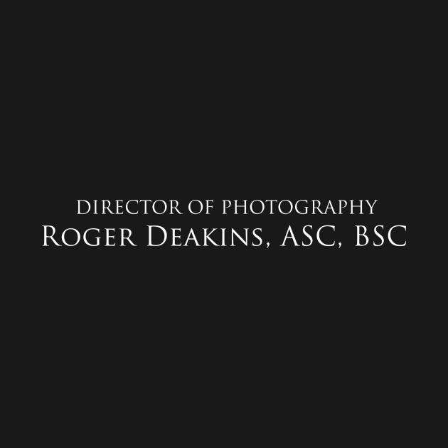 No Country For Old Men   Director of Photography, Roger Deakins