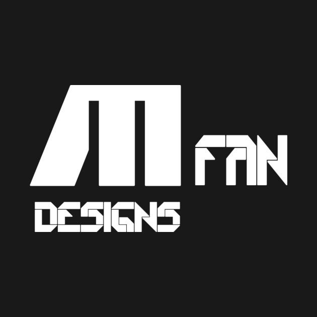 M Designs Fan